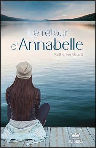 Le retour d'Annabelle - Katherine Girard (2018) sur Bookys
