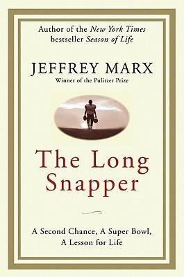 [(The Long Snapper )] [Author: Jeffrey Marx] (Long Snapper)