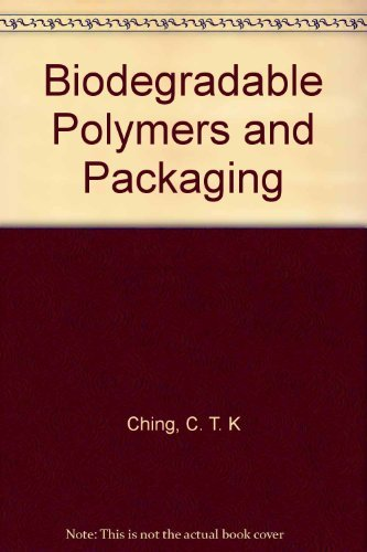 Biodegradable Polymers and Packaging: Amazon.es: C. T. K Ching ...