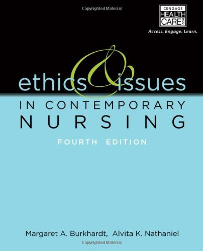 By Margaret A. Burkhardt - Ethics and Issues in Contemporary Nursing (4th Edition) (5.6.2013)