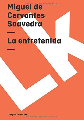 La Entretenida The Entertainment Libro Miguel De Cervantes