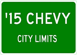 2015 15 CHEVY COLORADO City Limit Sign - 10 x 14 Inches