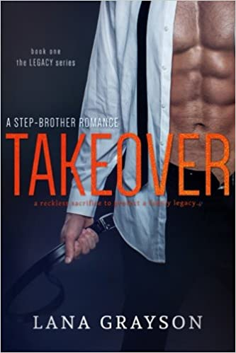 Amazon Fr Takeover A Step Brother Romance Lana Grayson