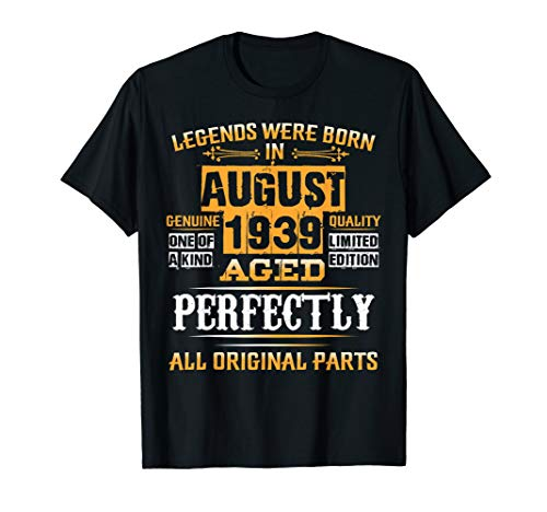 Vintage August Shirt 1939 Birthday Gift For 80 Yrs Old D2 T-Shirt