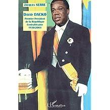 David dacko premier président de la république centrafricain