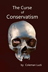 The Curse of Conservatism Paperback