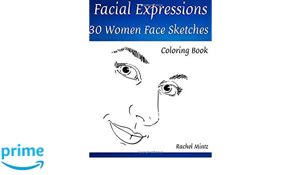 Facial Expressions 30 Women Face Sketches Coloring Book Drawings