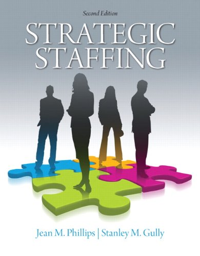 Strategic Staffing  2Nd Edition
