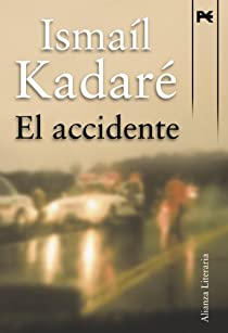 El accidente par Kadaré