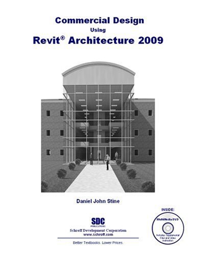 Commercial Design Using Revit Architecture 2009