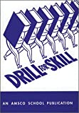 Drill for Skill, C. C. Rickett, 087720327X