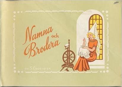 Namna Och Brodera Swedish Embroidery Pattern Book S Laergren