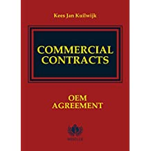 Commercial Contracts: OEM Agreement (Commercial Contracts Series Book 3)