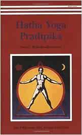 Hatha Yoga Pradipika: Amazon.es: Muktibodhananda Swami ...