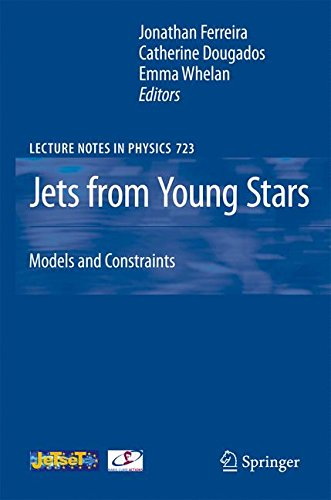 Jets from Young Stars: Models and Constraints (Lecture Notes in Physics)