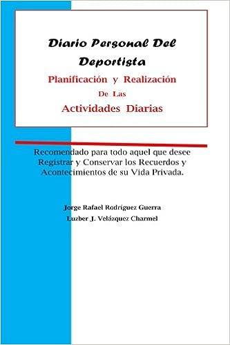 Diario Personal Del Deportista: Planificación y Realizaciòn ...