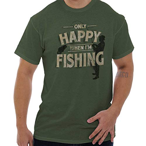 Only Happy When Fishing Fisherman Angler T Shirt Tee Military Green