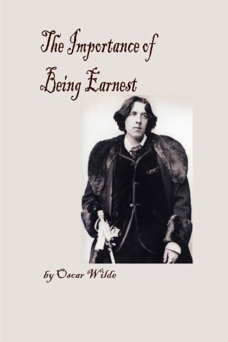 Download The Importance of Being Earnest (Large Print): A Trivial Comedy for Serious People pdf