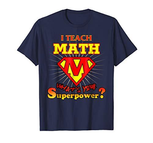 Mens 2 Sided Superhero I Teach Math What's Your Superpower Medium -