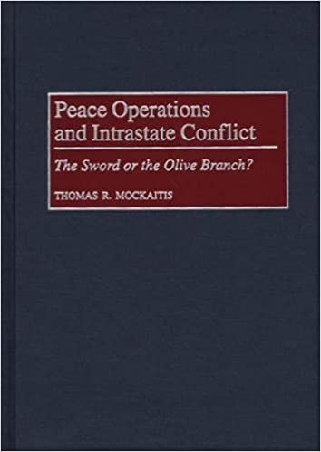 Livres gratuits à télécharger pour téléphones AndroidPeace Operations and Intrastate Conflict: The Sword or the Olive Branch? by Thomas R. Mockaitis (French Edition) PDF ePub iBook