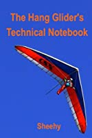 The Hang Glider's Technical Notebook (English