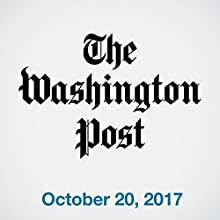 October 20, 2017 Newspaper / Magazine by  The Washington Post Narrated by Sam Scholl
