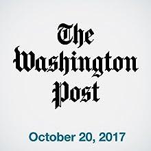October 20, 2017 Magazine Audio Auteur(s) :  The Washington Post Narrateur(s) : Sam Scholl