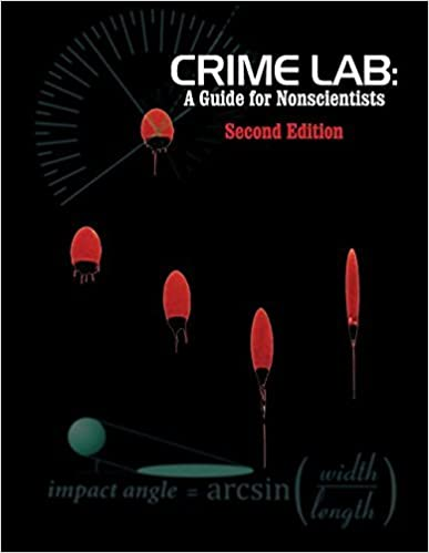Crime Lab: A Guide for Nonscientists (2nd Ed.) by John Neil Houde (2016-03-01)
