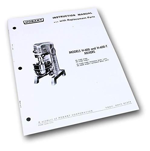 Hobart H600 H600T Mixer Instructions Owners Operators Manual Parts -