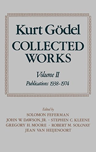 Collected Works: Volume II: Publications 1938-1974 (Kurt Godel Collected Works)