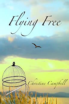 Flying Free by [Campbell, Christine]