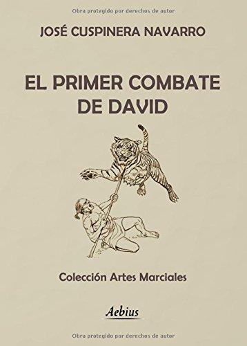 Descargar Libro El Primer Combate De David José Cuspinera Navarro