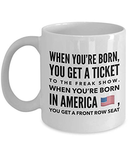 Best Happy 4th of July Coffee Mug - When You're Born In - Funny Inspired Quotes Proud To Be American Patriot Military Veteran Independence Day 11 Oz (Having A Girlfriend While In The Military)