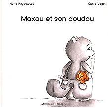 Maxou et Son Doudou