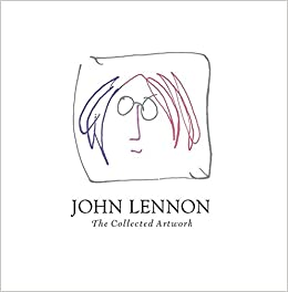 7d0561fdab00 John Lennon  The Collected Artwork Hardcover – December 23