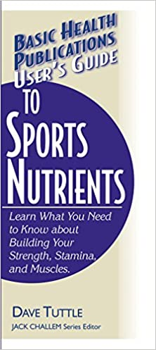 Descarga de libros de texto en inglés User's Guide to Sports Nutrients (Basic Health Publications User's Guide) B01CZ2J8XK (Literatura española) CHM