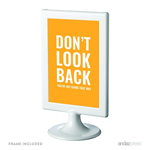 Andaz Press Motivational Framed Desk Art, Don't look back. You're not going that way., 4x6-inch Inspirational Success Quotes Office Home Wall Art Gift Print, 1-Pack, Includes Frame