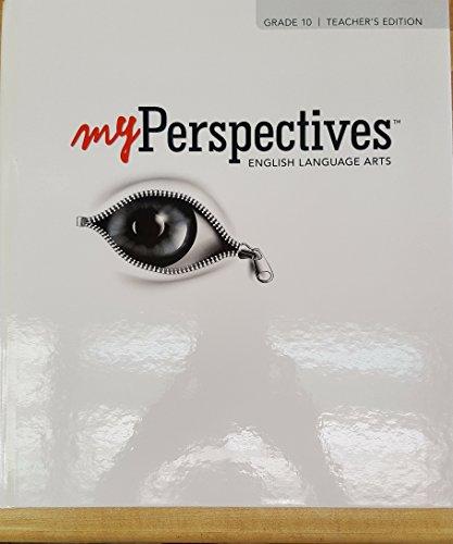 My Perspectives English Language Arts Grade 10 Teacher