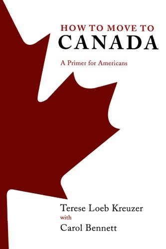 Moving Squirrels - How to Move to Canada: A Primer for Americans