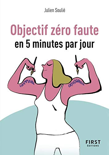 Amazon Com Objectif Zero Faute En 5 Minutes Par Jour