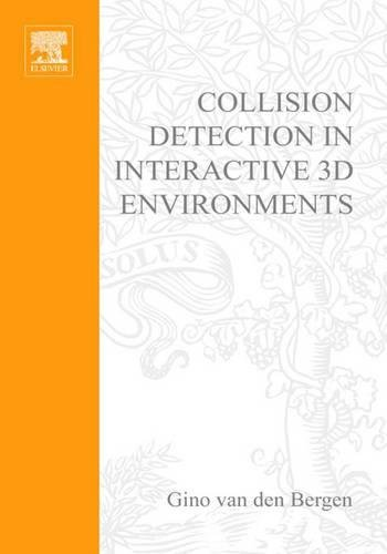 collision-detection-in-interactive-3d-environments-series-in-interactive-3d-technology-2
