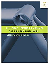 IPhone Programming: The Big Nerd Ranch Guide (Big Nerd Ranch Guides)
