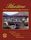 img - for Bluestone: Norfolk and Western Branch Line (N&W Branches, 1) book / textbook / text book