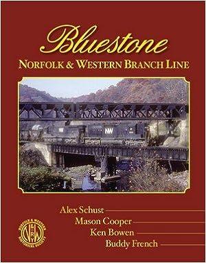 Book Bluestone: Norfolk and Western Branch Line (N&W Branches, 1)