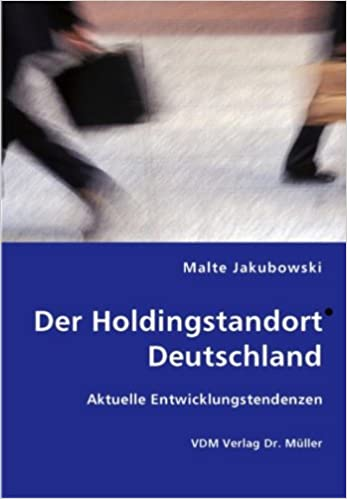 Book Der Holdingstandort Deutschland: Aktuelle Entwicklungstendenzen
