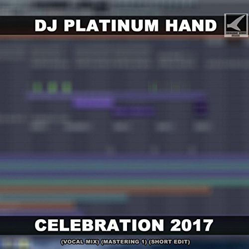 Celebration Short - Celebration 2017 (Vocal Mix, Mastering 1, Short Edit)
