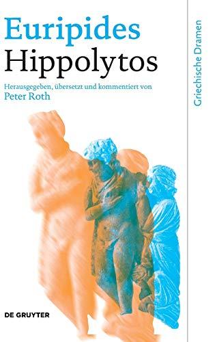 Euripides: Hippolytos (Griechische Dramen) (Ancient Greek and German Edition)