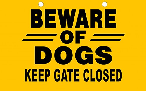 Beware Of Dogs Keep Gate Closed Decorative Sign two pre-drilled holes for mounting