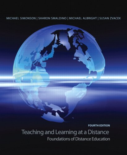Teaching and Learning at a Distance: Foundations of Distance Education (4th Edition)