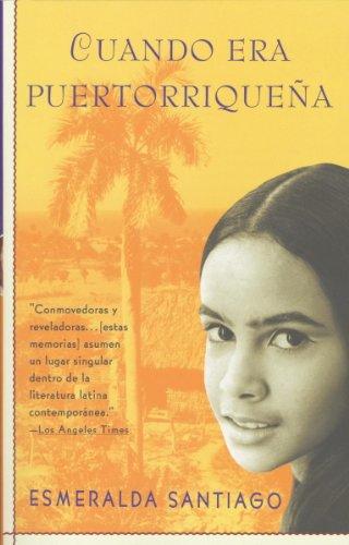 Cuando era puertorriqueña (Spanish Edition) by [Santiago, Esmeralda]